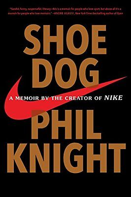 Shoe Dog: A Memoir by the Creator of Nike, Knight, Phil Book The Cheap Fast Free