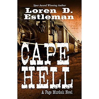 Cape Hell (Thorndike Western) - Hardcover NEW Author Loren D  22 Jun. 2016