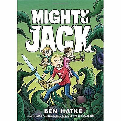 Mighty Jack - Paperback NEW Ben Hatke (Auth 13 Oct. 2016