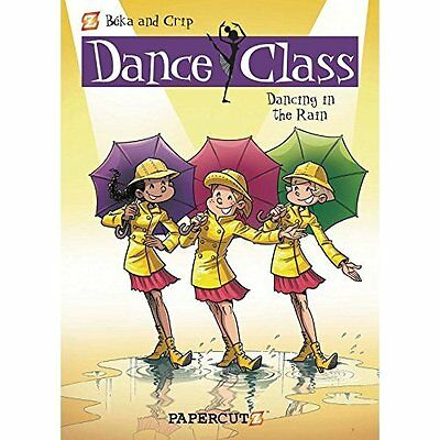 DANCE CLASS HC VOL 09 DANCING IN THE RAIN (Dance Class  - Hardcover NEW Beka (Au