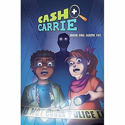 Cash and Carrie Book 1: Sleuth 101 (Cash  Carrie) - Paperback NEW Shawn Pryor (A