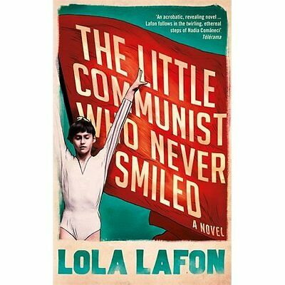 The Little Communist Who Never Smiled - Paperback NEW Lola Lafon(Auth 23 Jun. 20