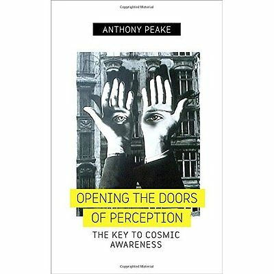 Opening the Doors of Perception - Paperback NEW Anthony Peake(A 15 Sept. 2016