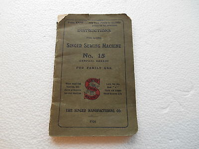 SINGER SEWING MACHINE 1926  No 15  INSTRUCTION BOOKLET M4
