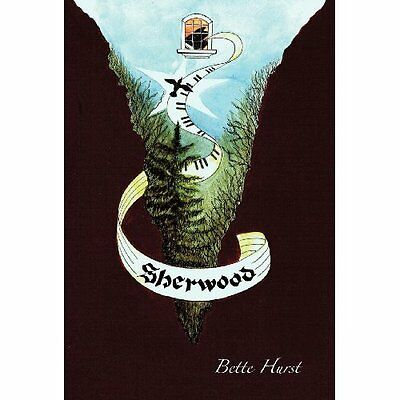 Sherwood - Hardcover NEW Bette Hurst (Au 9 Aug. 2011