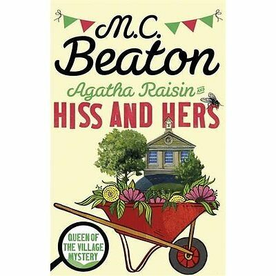 Agatha Raisin: Hiss and Hers - Paperback NEW M.C. Beaton(Aut 5 Jan. 2017