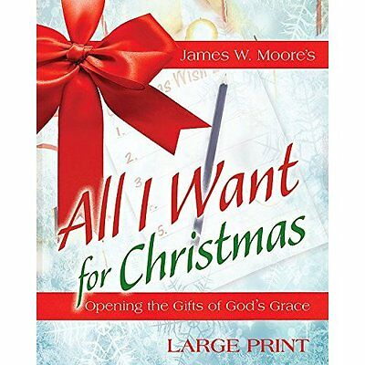 All I Want for Christmas [Large Print]: Opening the Gif - Paperback NEW James W