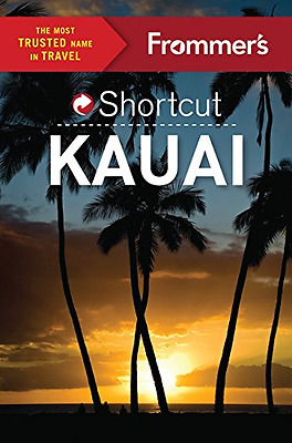 Frommer's Shortcut Kauai (Shortcut Guide) - Paperback NEW Jeanne Cooper ( 2015-1