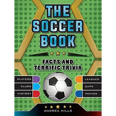 The Soccer Book - Hardcover NEW Andrea Mills (A Mar. 2016