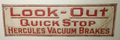 Antique Vintage AUTOMOTIVE BICYCLE LOOK OUT HERCULES VACUUM BRAKES TIN SIGN RARE
