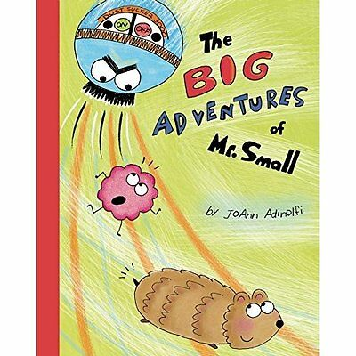The Big Adventures of Mr. Small - Hardcover NEW JoAnn Adinolfi( 13 Sept. 2016
