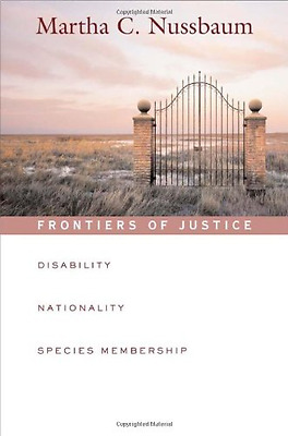 Frontiers of Justice  Disability, Nationality, Species  - Paperback NEW Nussbaum