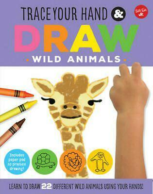 Trace Your Hand & Draw: Wild Animals by Maite Balart Paperback Book (English)