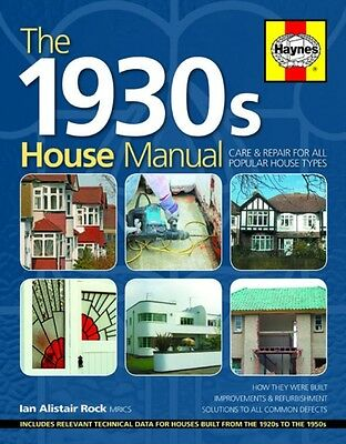 1930s House Manual: Care & Repair for All Popular House Types (Ha. 9780857338198