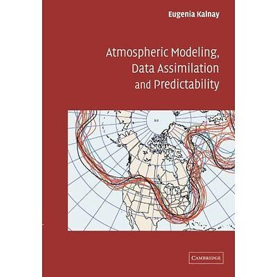 Atmospheric Modeling Data Assimilation Predictability Eu. 9780521796293 Cond=NSD