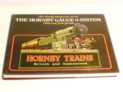 The Hornby O Gauge System by Chris and Julie Graebe