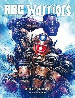 ABC Warriors: Return to Ro-Busters New Hardcover Book Pat Mills, Clint Langley