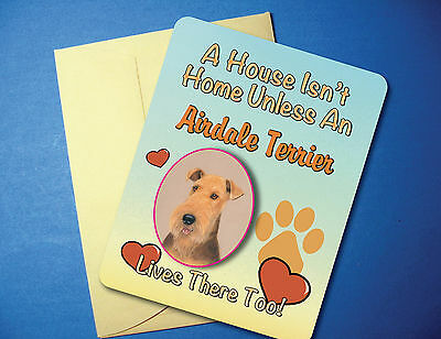 """""""A House Isn't Home"""" Airdale Terrier Greeting Card/Blank Note Card - sku# AH-45"""
