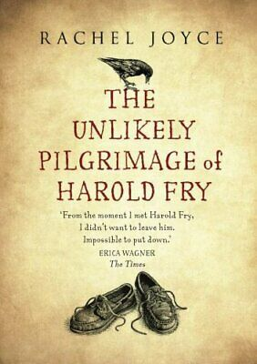 The Unlikely Pilgrimage Of Harold Fry by Joyce, Rachel Book The Cheap Fast Free