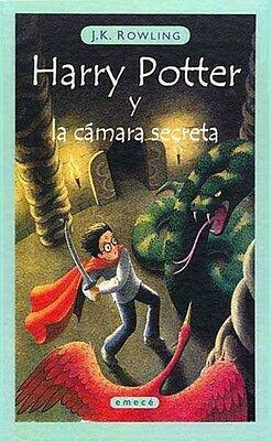 Harry Potter y la Camara Secreta = Harry Potter and the Chamber of Secrets by J.
