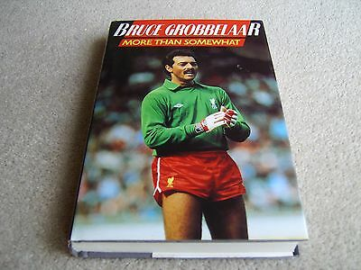 1986 1st Ed hb Bruce Grobbelaar More Than Somewhat WITH SIGNED INSERT SLIP