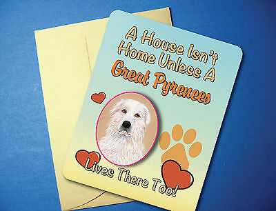 """A House Isn't Home"" Great Pyrenees Greeting Card/Blank Note Card - sku# AH-50"