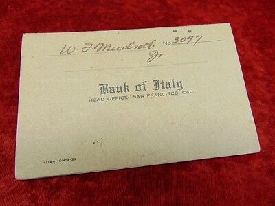 BANK OF ITALY Antique Bank Payment Book 1922 SAN FRANCISCO HEAD OFFICE Meidroth