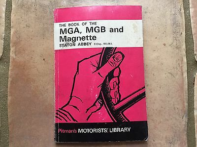 The Book Of The Mga, Mgb &mgnette, Stanton Abbey,