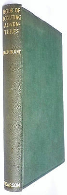 Book Of Scouting Adventures-Jack Blunt-Vintage H/bk-30's?-Great Condition!!!