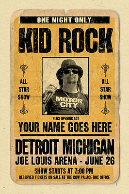 your name on a cool, personalized  concert poster with KID ROCK