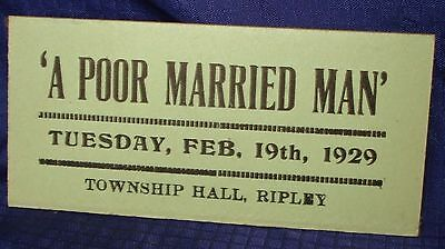 KM281 1929 Vtg Ripley ON Ont Ontario A Poor Married Man Play Ticket