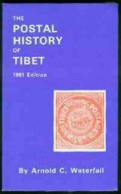 Tibet Postal History, by A. C. Waterfall