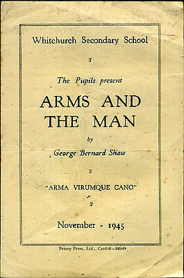 1945 WHITCHURCH Secondary School GLAMORGAN Play PROGRAMME GB Shaw ARMS & THE MAN