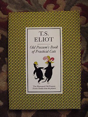 Old Possum's Book Of Practical Cats by T.S. Eliot Nicolas Bentley P.B.