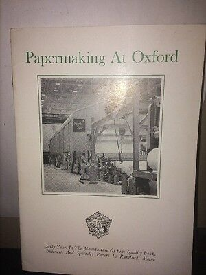Papermaking At Oxford, Pamphlet. Rumford Maine Papermill