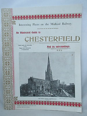 Midland Railway Illustrated Guide To Chesterfield Derbyshire 1899. 1988 Reprint