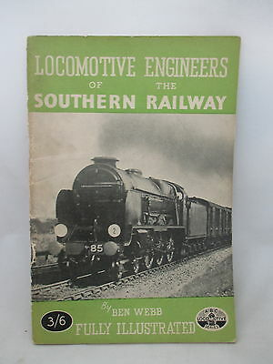 Locomotive Engineers Of The Southern Railway. Bulleid. Maunsell. Urie. 1946