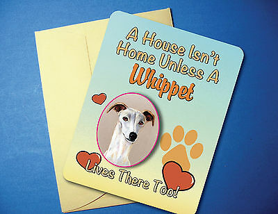 """A House Isn't Home"" - Whippet - Greeting Card / Blank Note Card - sku# AH-66"
