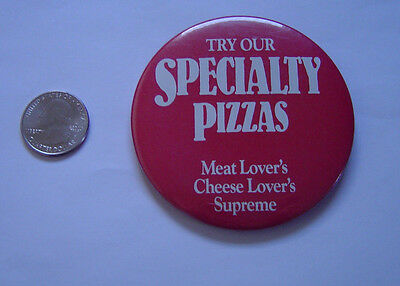 Vintage Pizza Hut 1988 Button Pin Try Our Specialty Pizzas Meat Lovers