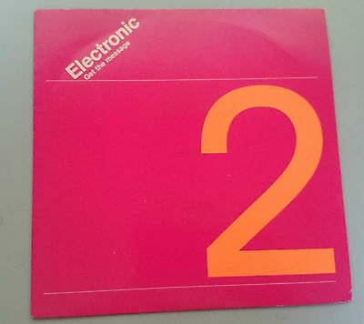 """ELECTRONIC Get The Message VINYL 7"""" SINGLE RECORD SUMNER MARR"""