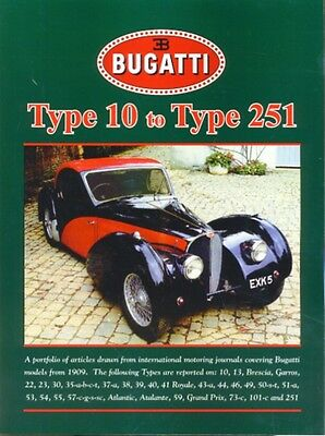 Bugatti Type 10 to Type 251 (Brooklands Books Road Test Series) (Brooklands Roa.