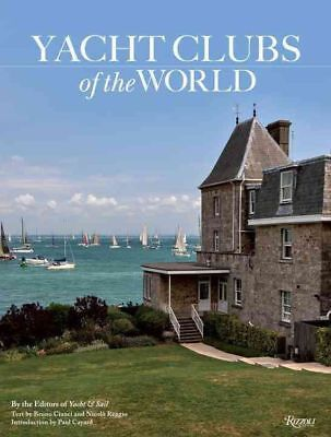 Yacht Clubs of the World by Yacht (English) Hardcover Book
