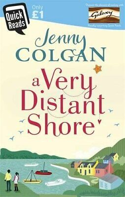 A Very Distant Shore: Quick Reads (Quick Reads 2017) by Colgan, Jenny Book The