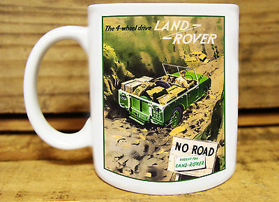 """300ml COFFEE MUG, LAND ROVER """"NO ROAD, EXCEPT FOR LAND ROVER"""""""