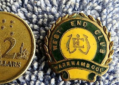 Vintage Badge West End Club Warrnambool Nice Collectable