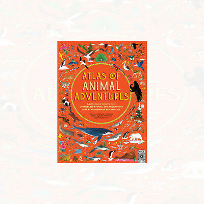 Atlas of Animal Adventures By Rachel Williams , Emily Hawkins Hardcover New