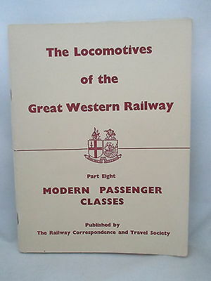 Locomotives Of The Great Western Railway Part 8. Modern Passenger Classes. Rcts