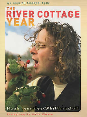 """""""the River Cottage Year"""" Hugh Fearnley-Whittingstall-Brand New Hardback."""