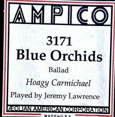 AMPICO (ReCut) Carmichael BLUE ORCHIDS 3171 Player Piano Roll