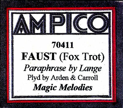 AMPICO (New ReCut) FAUST PARAPHRASE Arden & Carroll 70411 Player Piano Roll